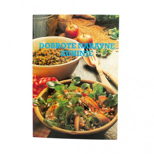 Knjiga Dobrote naravne kuhinje